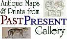 Antique Maps & Prints from PastPresent Gallery home page